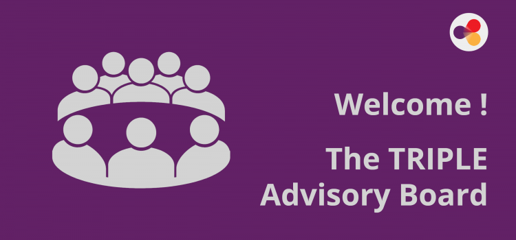 A Warm Welcome to the TRIPLE Advisory Board Members!
