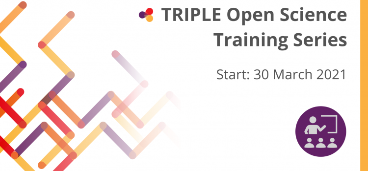Start of the TRIPLE Open Science Training Series