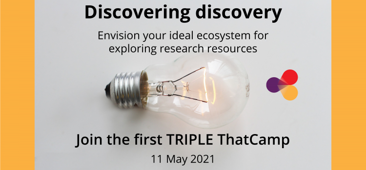 First TRIPLE ThatCamp on 11 May 2021